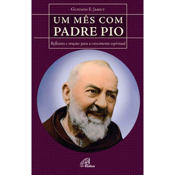 Um mês com Padre Pio