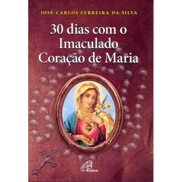 30 dias com o Imaculado Coração de Maria
