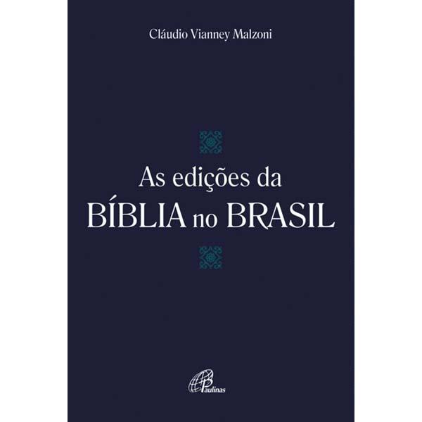 Edições da Bíblia no Brasil (As)