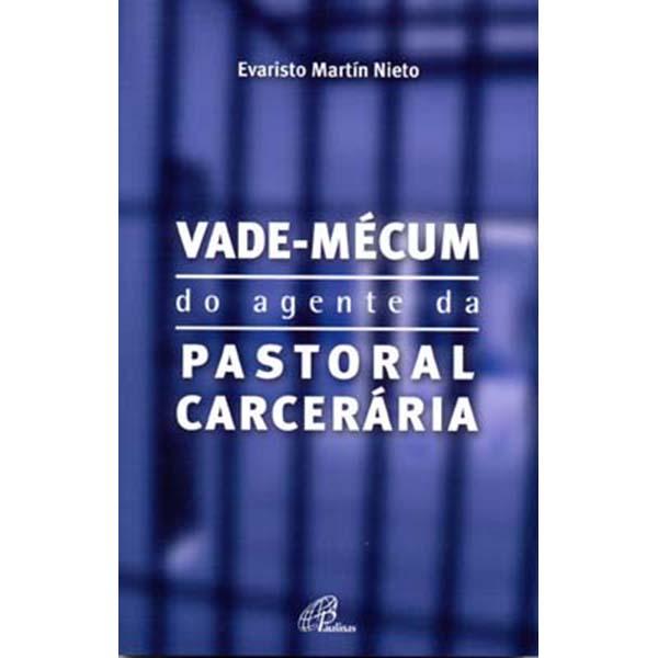 Vade-mécum do agente da pastoral carcerária
