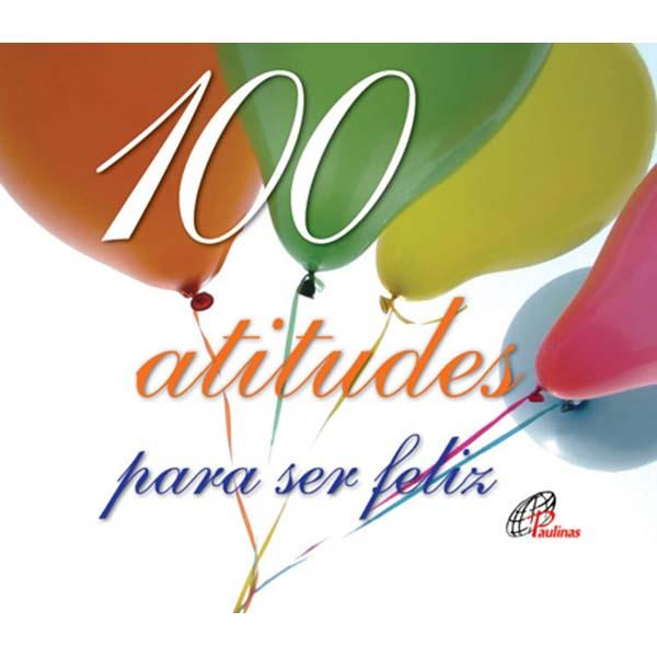 100 atitudes para ser feliz