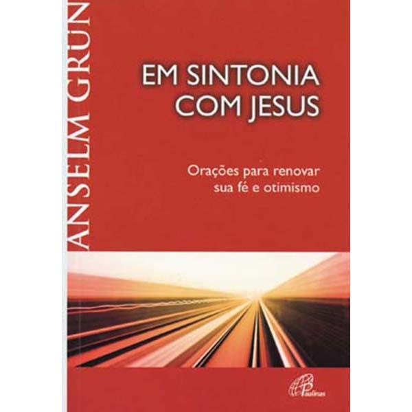 Em sintonia com Jesus