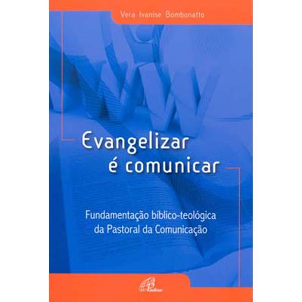 Evangelizar é comunicar