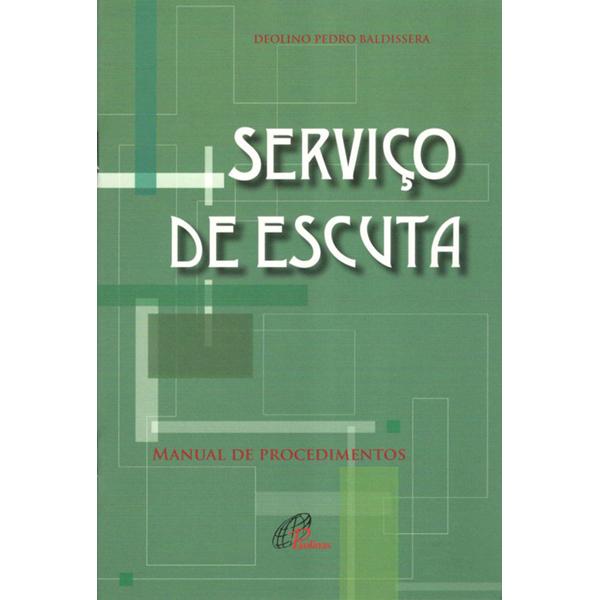 Serviço de escuta: manual de procedimentos