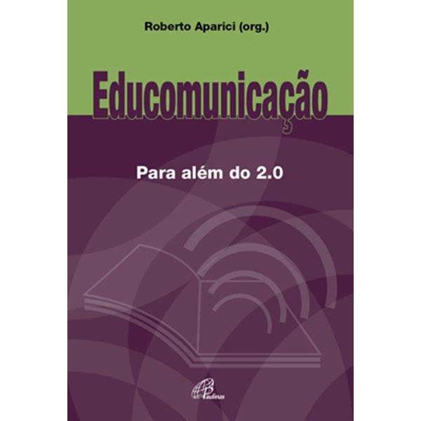 Educomunicação para além do 2.0