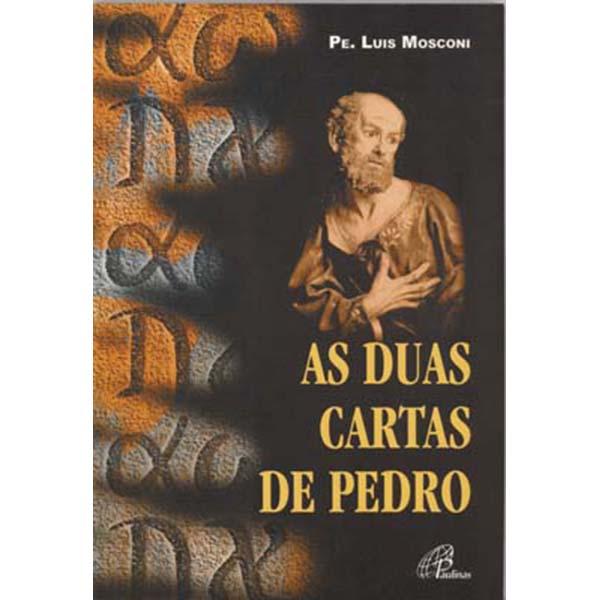 Duas cartas de Pedro (As)