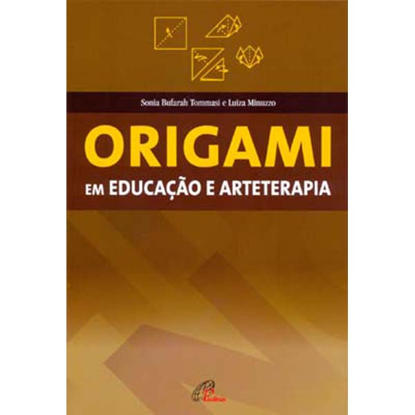 Origami em Educação e Arteterapia