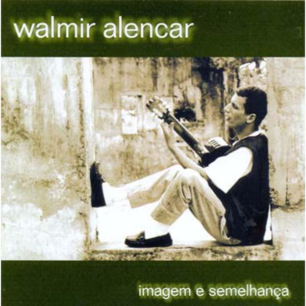 Imagem e semelhança - Walmir Alencar