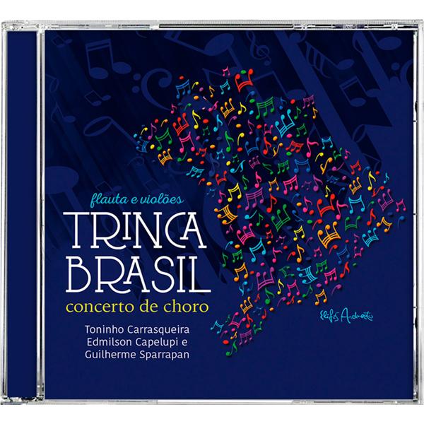 Concerto de choro - Trinca Brasil