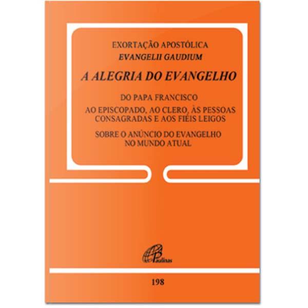 Exortação Apostólica Evangelii Gaudium - A alegria do evangelho - Doc. 198