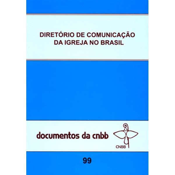 Diretório de comunicação da Igreja no Brasil - doc. 99