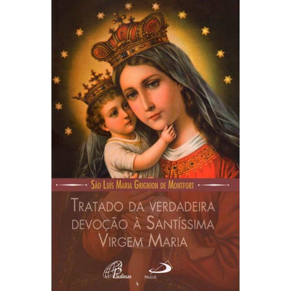 Tratado da verdadeira devoção à Santíssima Virgem Maria - médio