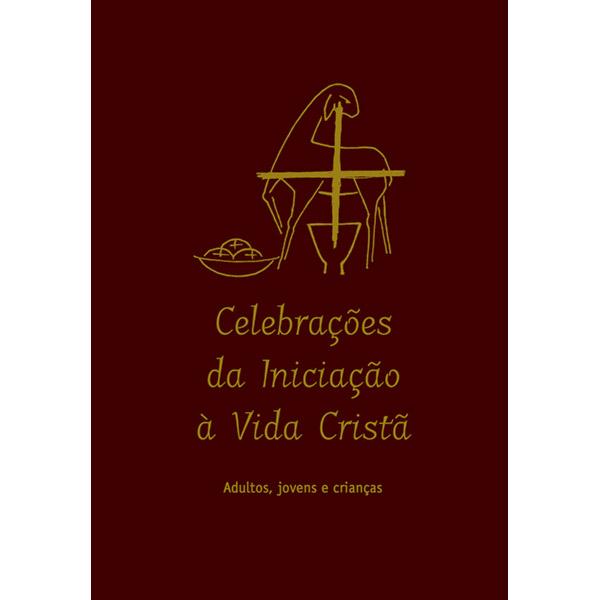Celebrações da Iniciação à Vida Cristã