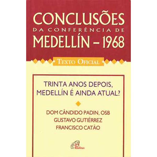 Conclusões da Conferência de Medellin - 1968 - Texto oficial