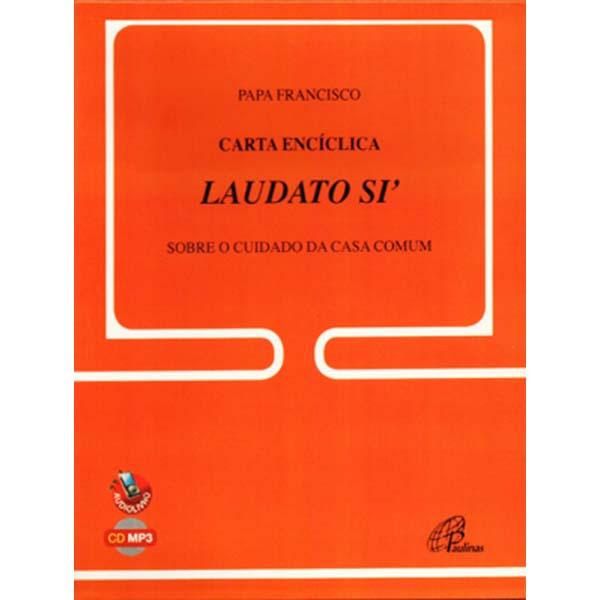 Carta Encíclica Laudato Si - audiolivro