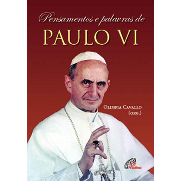 Pensamentos e palavras de Paulo VI