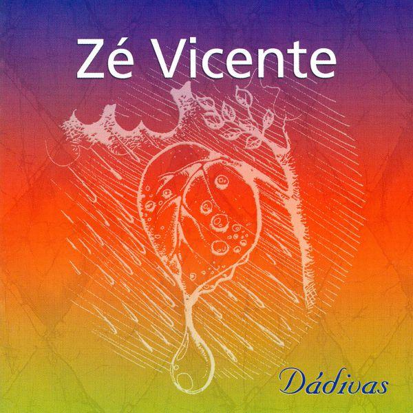 Dádivas - Zé Vicente