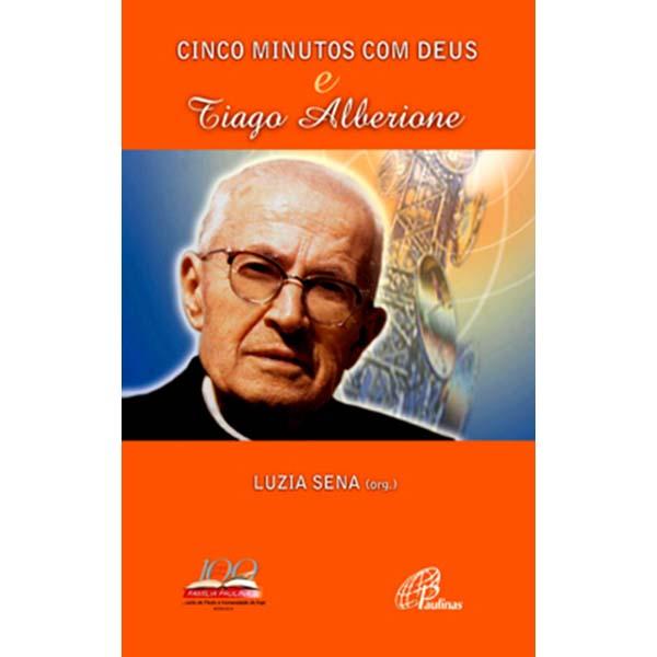 Cinco minutos com Deus e Tiago Alberione