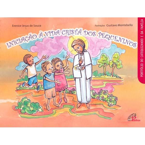 Iniciação à vida cristã dos pequeninos - catequizando e família