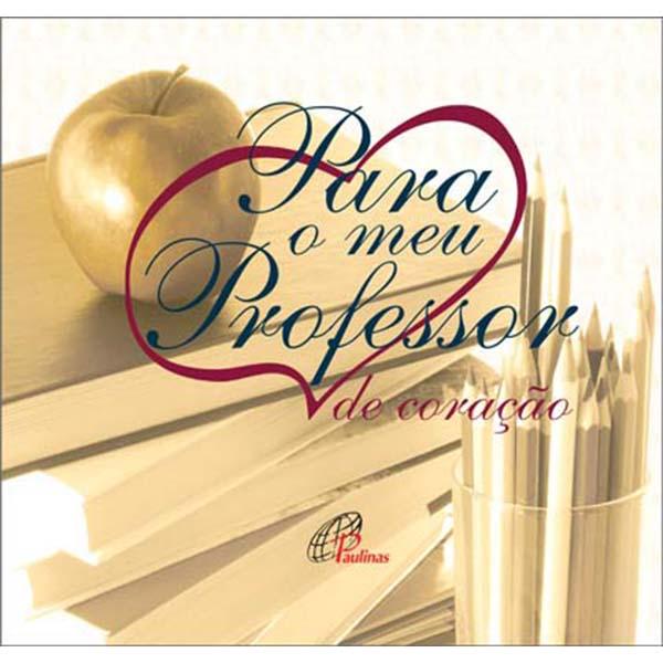 Para o meu professor, de coração