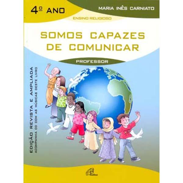 Somos capazes de comunicar - 4º ano (livro do professor) - Inclui CD