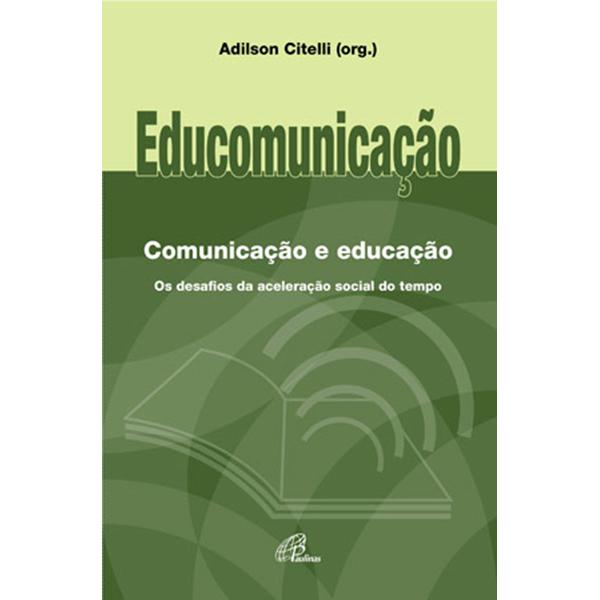 Educomunicação: Comunicação e educação
