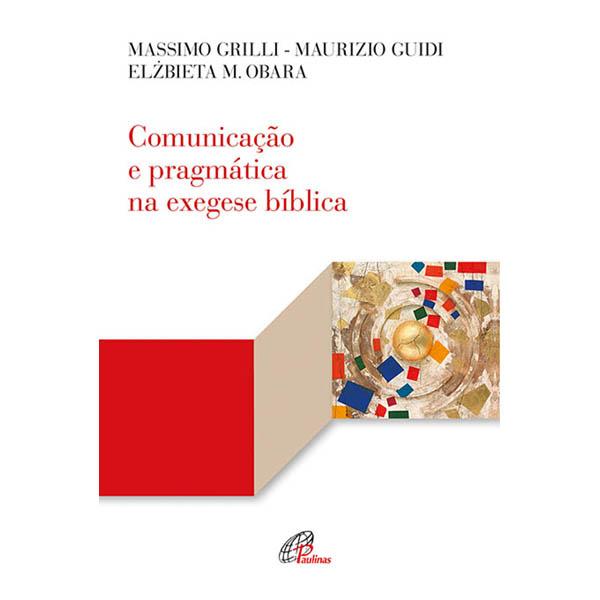 Comunicação e pragmática na exegese bíblica