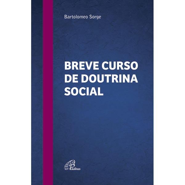 Breve curso de Doutrina Social