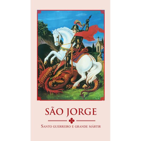 São Jorge: santo guerreiro e grande mártir