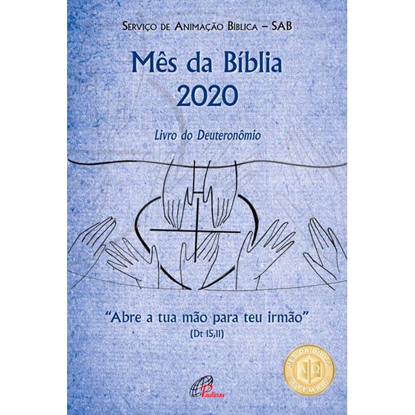 Mês da Bíblia 2020 - Abre a tua mão para teu irmão (Dt 15,11)