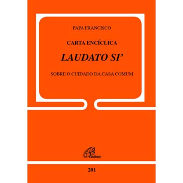 Carta Encíclica Laudato Si - Doc.201