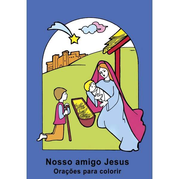 Nosso amigo Jesus