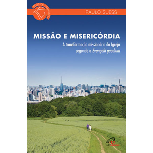 Missão e misericórdia