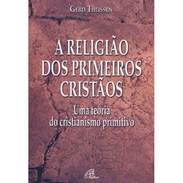 Religião dos primeiros cristãos (A)