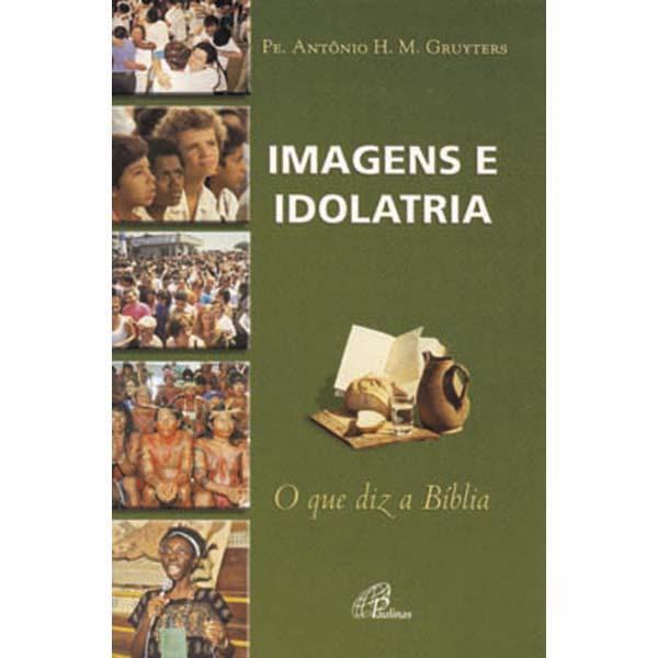 Imagens e idolatria