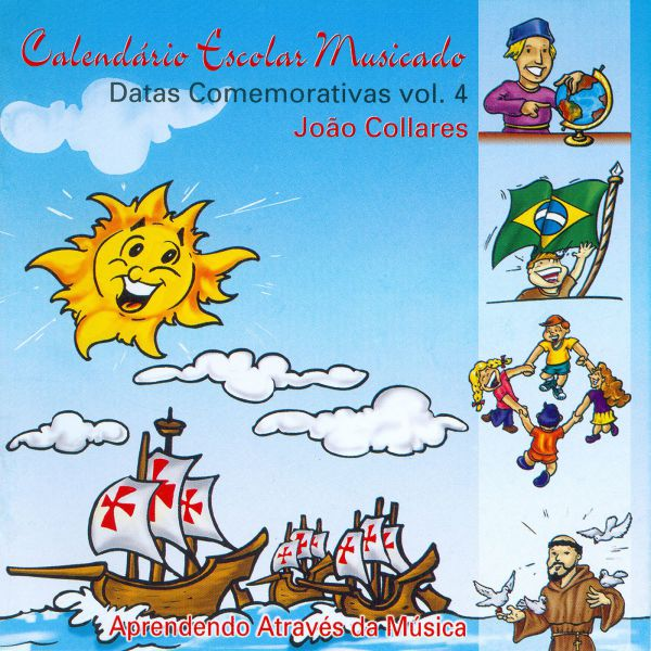 Datas Comemorativas vol 04 - João Collares