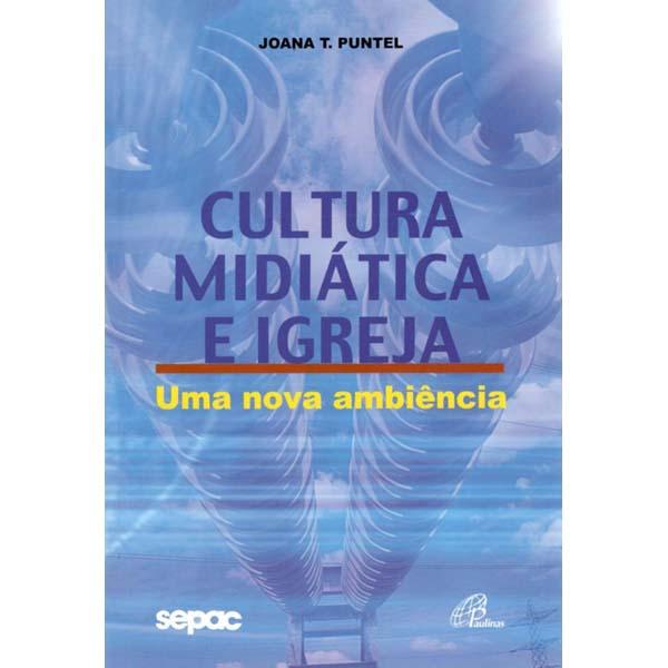 Cultura midiática e igreja