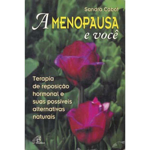 Menopausa e você (A)