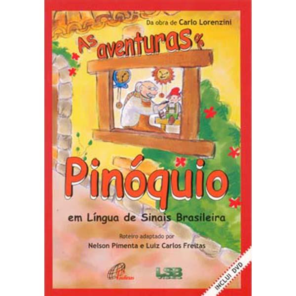 Aventuras de Pinóquio em língua de sinais brasileira (As) - Inclui DVD