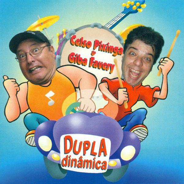 Dupla dinâmica - Celso Pixinga & Giba Favery