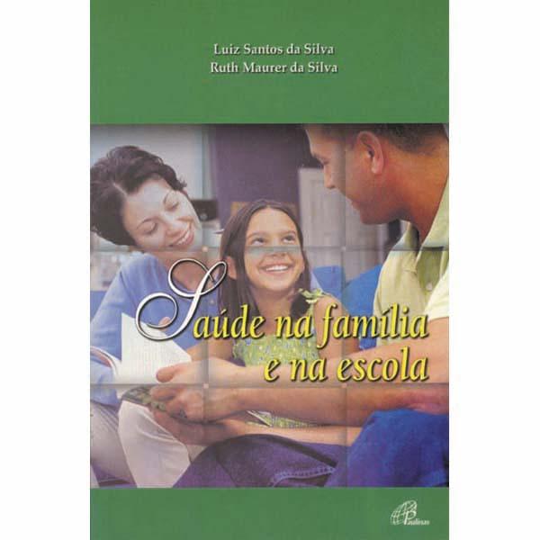 Saúde na família e na escola