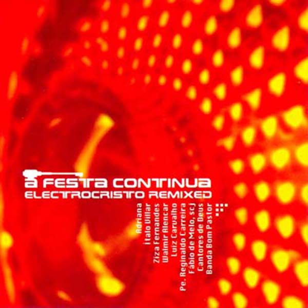 Festa continua (A) - Electrocristo remixed