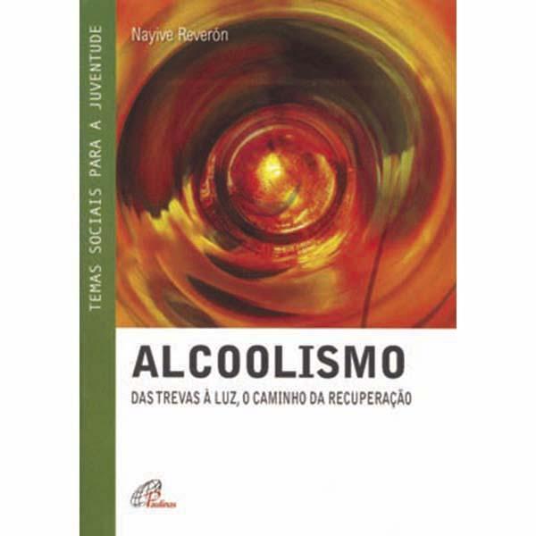 Alcoolismo: das trevas à luz, o caminho da recuperação