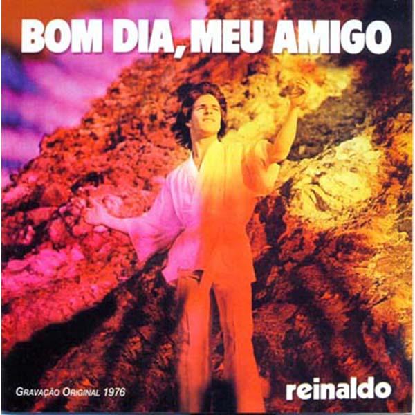 Bom dia, meu amigo - Reinaldo
