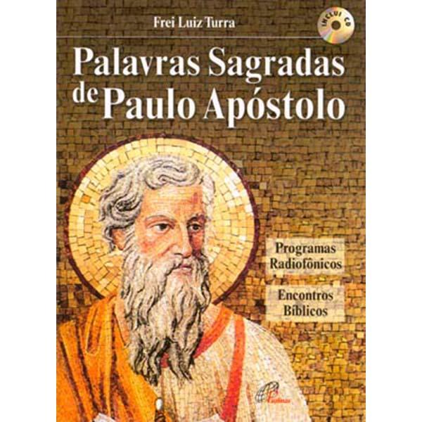 Palavras sagradas de Paulo Apóstolo - Inclui CD