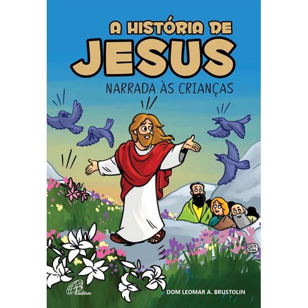 História de Jesus narrada às crianças (A)