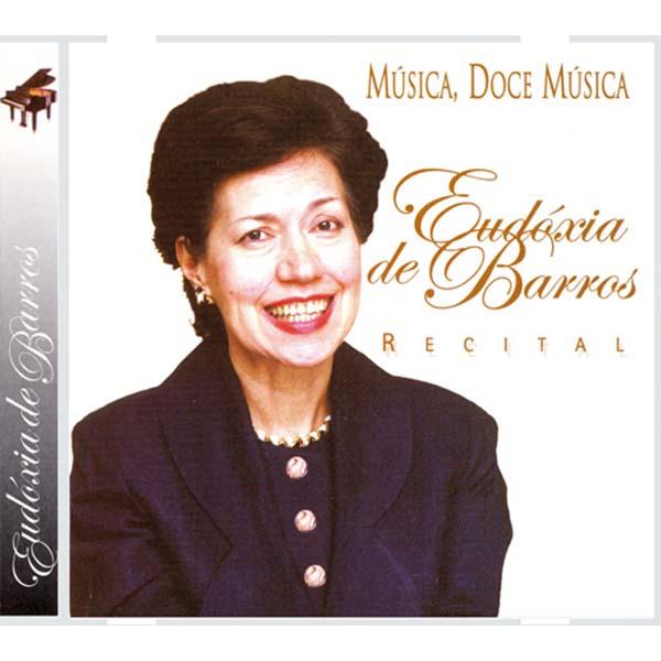 Música, doce Música - Eudóxia de Barros