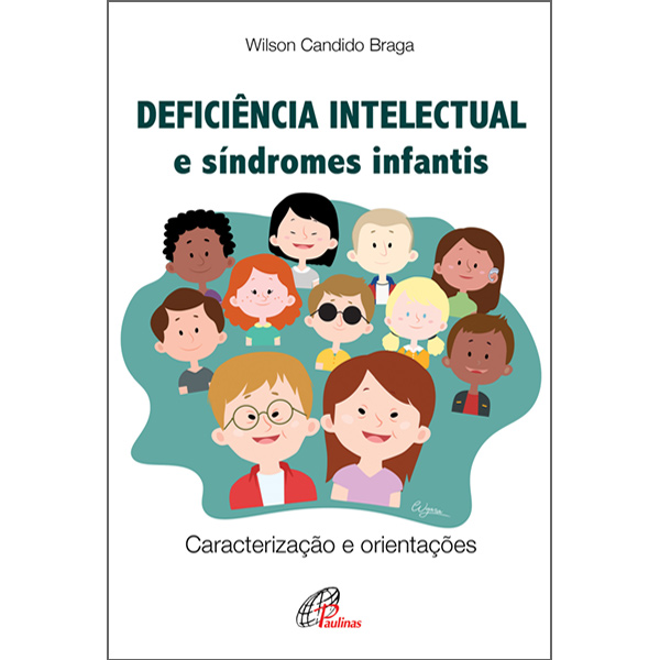 Deficiência intelectual e síndromes infantis