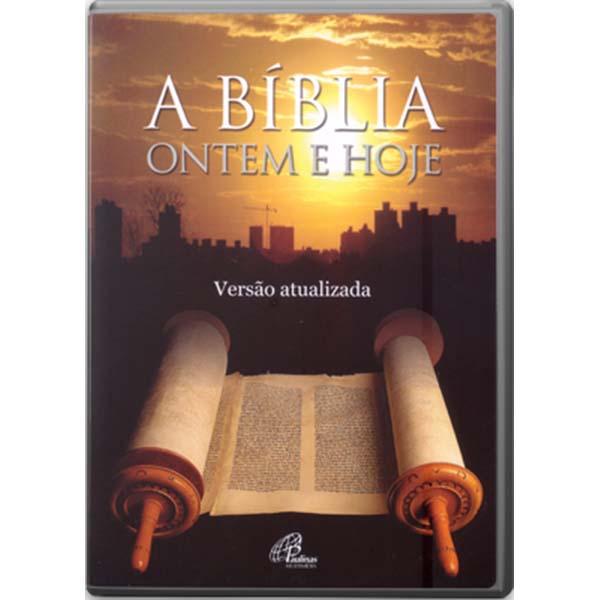Bíblia ontem e hoje (A) - versão atualizada - 60 min.