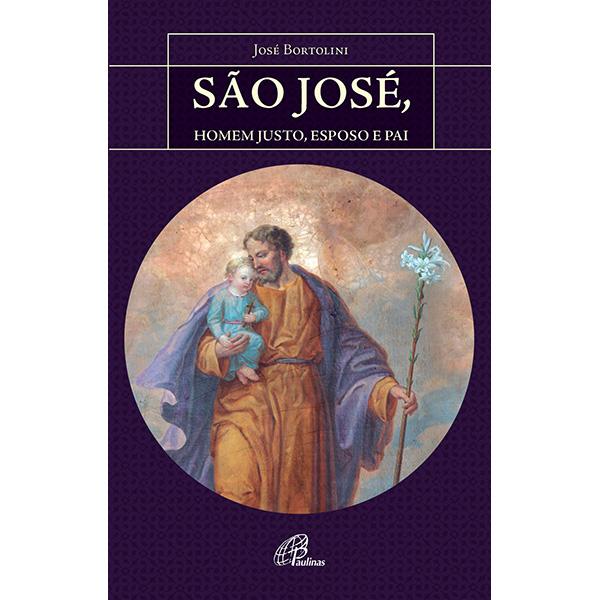 São José, homem justo, esposo e pai